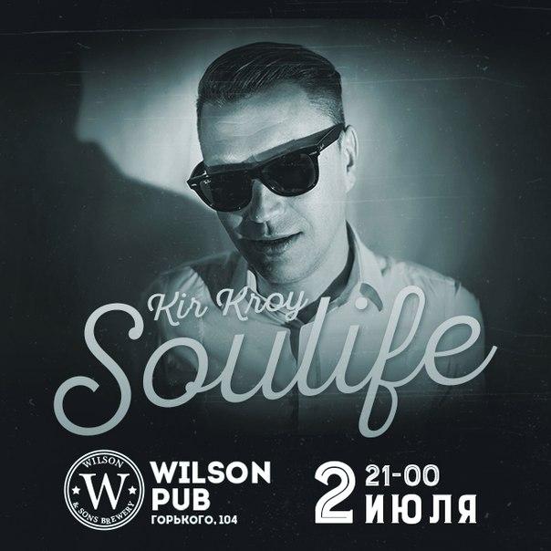 02.07 Soulife в Wilson Pub!