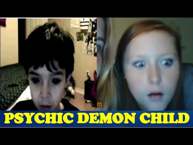 Psychic Demon Child Naming Where People Live Omegle Pranks