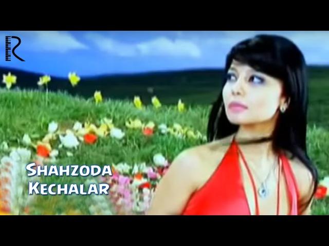 Shahzoda - Kechalar