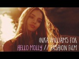 Inka Williams for Hello Molly fashion film