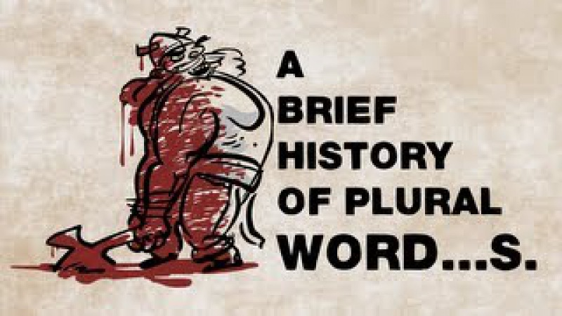 A brief history of plural word...s - John McWhorter