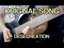 Original Song - Desecreation [7 String, Metal, Djent, Groove] TABS