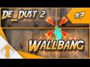 CS:GO Mastering De_Dust2 【P7】- Wallbang spots