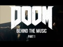 DOOM: Behind The Music Part 1