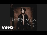 Jeff Buckley - Night Flight (Audio)