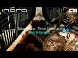 Talamasca - Time Simulation (Indra Remix)
