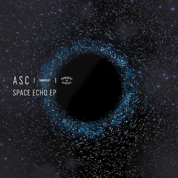 ASC – Space Echo EP (2016)