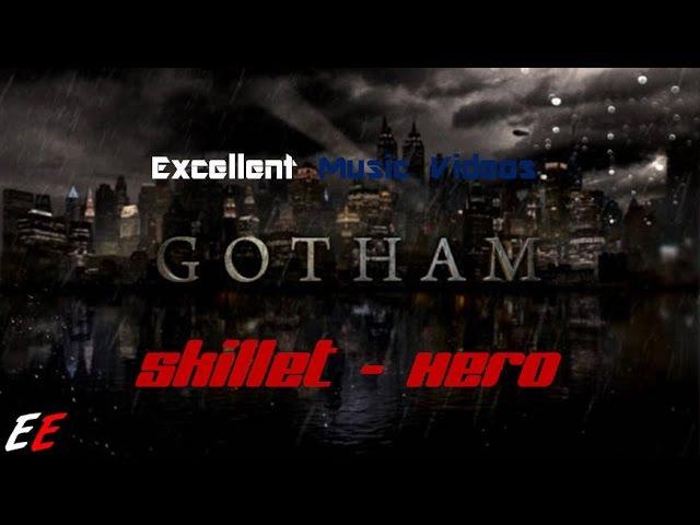 Hero - Skillet (Music Video) [Feat. Gotham]