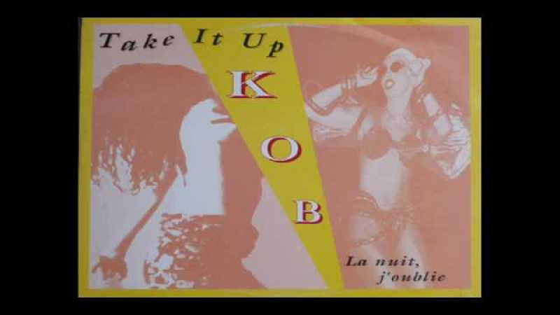 ► KOB - Take It Up ♫ (℗1994)
