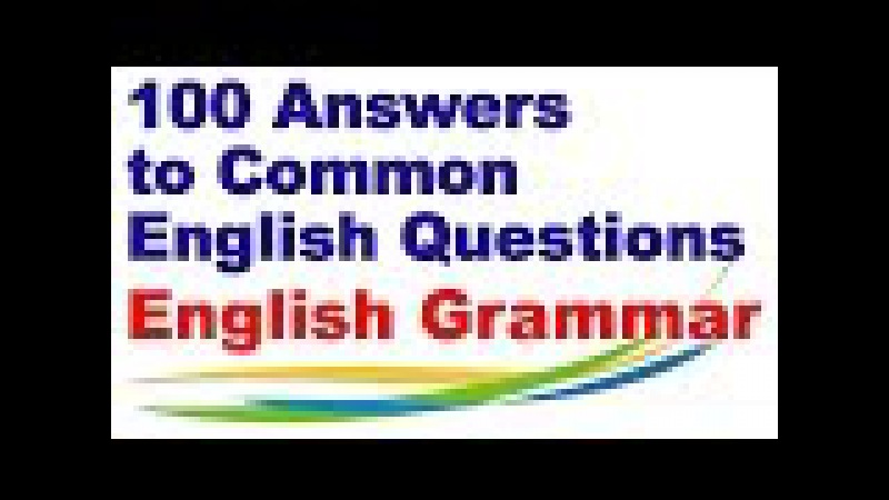 100 Answers to Common Questions American English