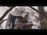 Короткометражка Assassin's Creed 3 Мятежные клинки
