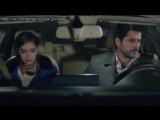 Чёрная любовь/ Kara Sevda - вырезка из 8 серии (Разговор в машине)