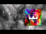 Royals Sad Ghost (Official audio)