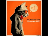 DJ ANTON DEF - Volume UP #1 [April 2016]
