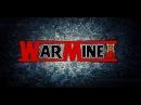 WarMine ClanWar PvP 2 -2