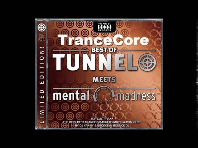 Best of Tunnel meets mental madness (DJ Yanny)