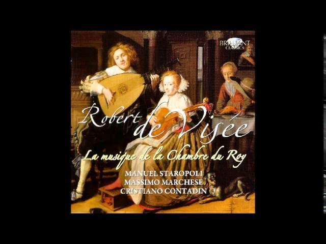 Robert de Visée (1655 - after 1732) La musique de la Chambre du Roy