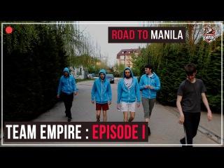 Team Empire : Episode I
