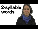 Two-Syllable Words - Can you Identify Stress? American English