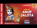 Top 10 Best of Anup Jalota Bhajans   Devotional Songs   Krishna Bhajans on Bhajan India