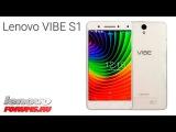 Видео обзор Lenovo Vibe S1 от Lenovo-forums.ru