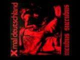 Xmal Deutschland - Incubus Succubus