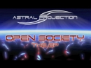 Astral Projection - Open Society Atomic Pulse Rmx HD