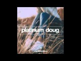 Platinum Doug - Take It Off (Original Mix)