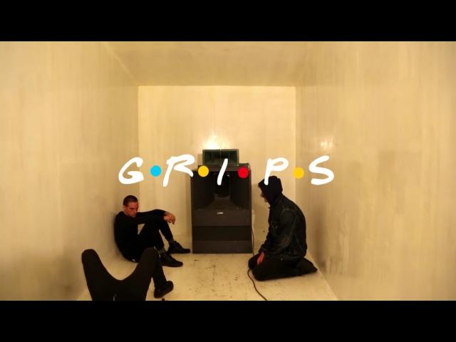 GRIPS (Friends Parody)