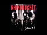 Rhino Bucket - Get Used To It (Full Album)