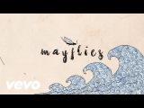 Benjamin Francis Leftwich - Mayflies (Lyric Video)