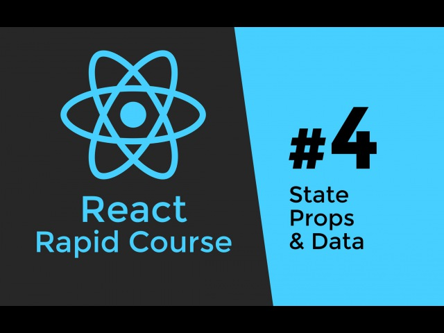 REACT JS TUTORIAL 4 - State vs Props Application Data