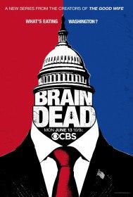 Безмозглые / BrainDead (Сериал 2016)