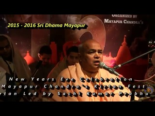 2016 Mayapur New Years Eve Kirtan Fest - Kirtan led by Sachi Kumar Prabhu.