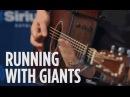 Thousand Foot Krutch Running with Giants SiriusXM Octane
