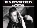 Back Together (rare radio session) - Babybird