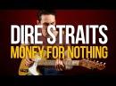 Как играть на гитаре Dire Straits Money For Nothing разбор с табами Первый Лад