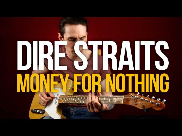 Как играть на гитаре Dire Straits Money For Nothing разбор с табами - Первый Лад
