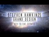 Великий замысел по Стивену Хокингу 3. Тайны космоса HD