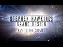 Великий замысел по Стивену Хокингу 3 Тайны космоса HD