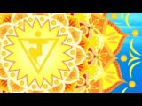 Extremely Powerful Solar Plexus Chakra Meditation Music Manipura Activation