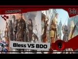 Black Desert VS Bless Online: Кланы / Локализаторы / Контент