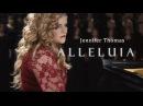 Alleluia (Piano/Choir) - Jennifer Thomas Ft. Felicia Farerre Ensign Chorus LightTheWorld