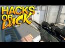 CS:GO - Hacks or Luck? 71