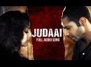 Judaai Audio Song Badlapur Varun Dhawan, Yami Gautam Nawazuddin Siddiqui
