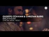 Giuseppe Ottaviani &amp Christian Burns - Brightheart (Official Music Video)