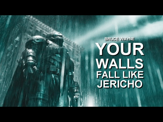 Bruce Wayne | Your walls fall like Jericho (10k).