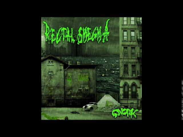 Rectal Smegma - Gnork (2016) Full Album (Brutal Death/Goregrind)