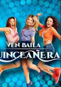 Ven Baila Quinceañera