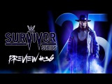 Preview #36. Survivor Series 2015